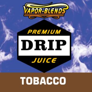 tobacco drip juice